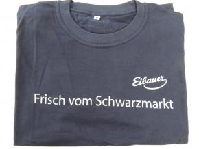 T-Shirt Frisch vom Schwarzmarkt